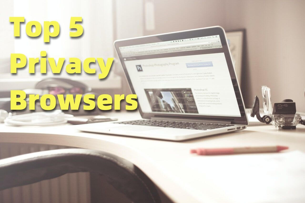 Top Privacy Browsers