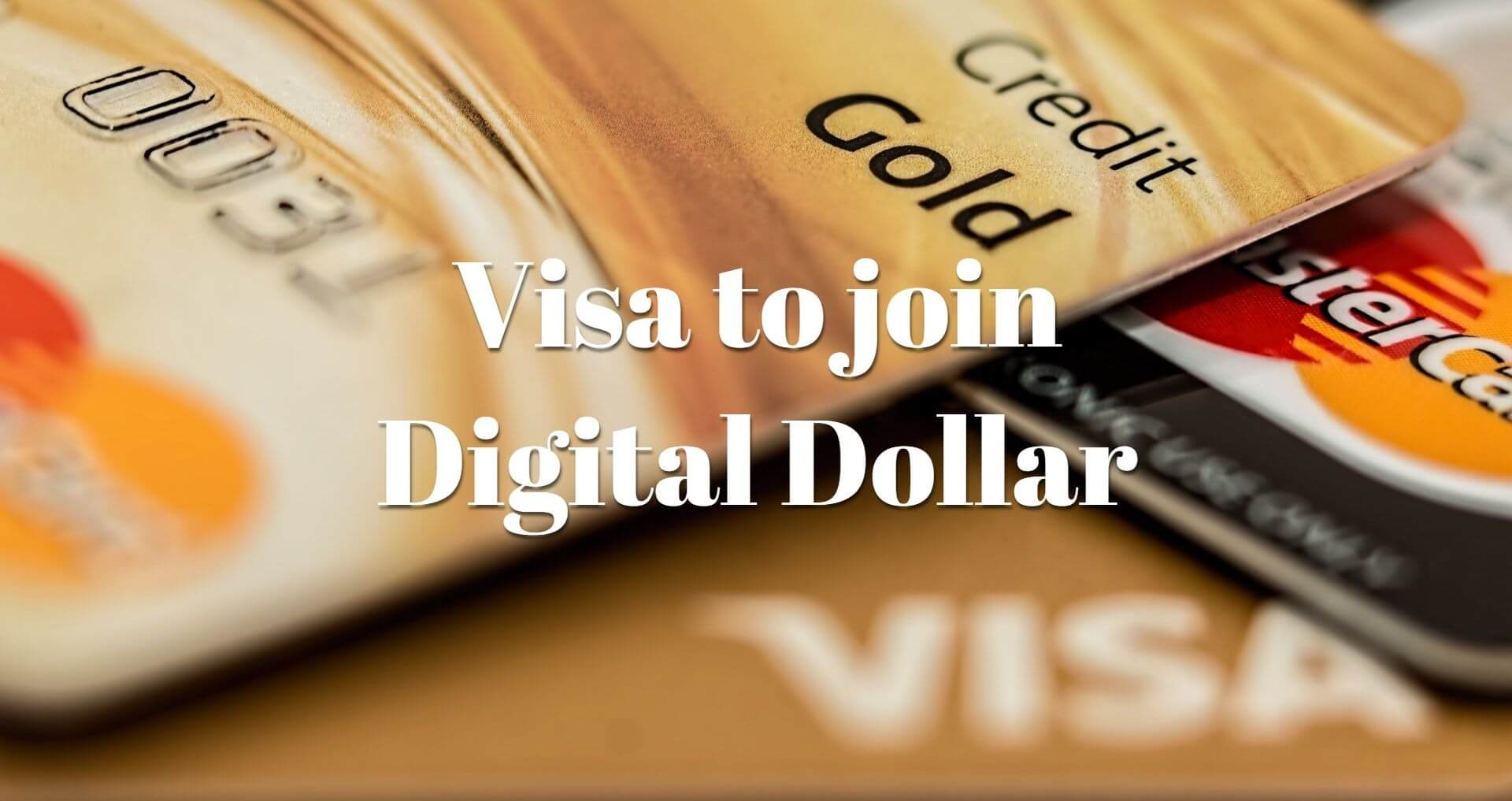 Visa joins digital dollar