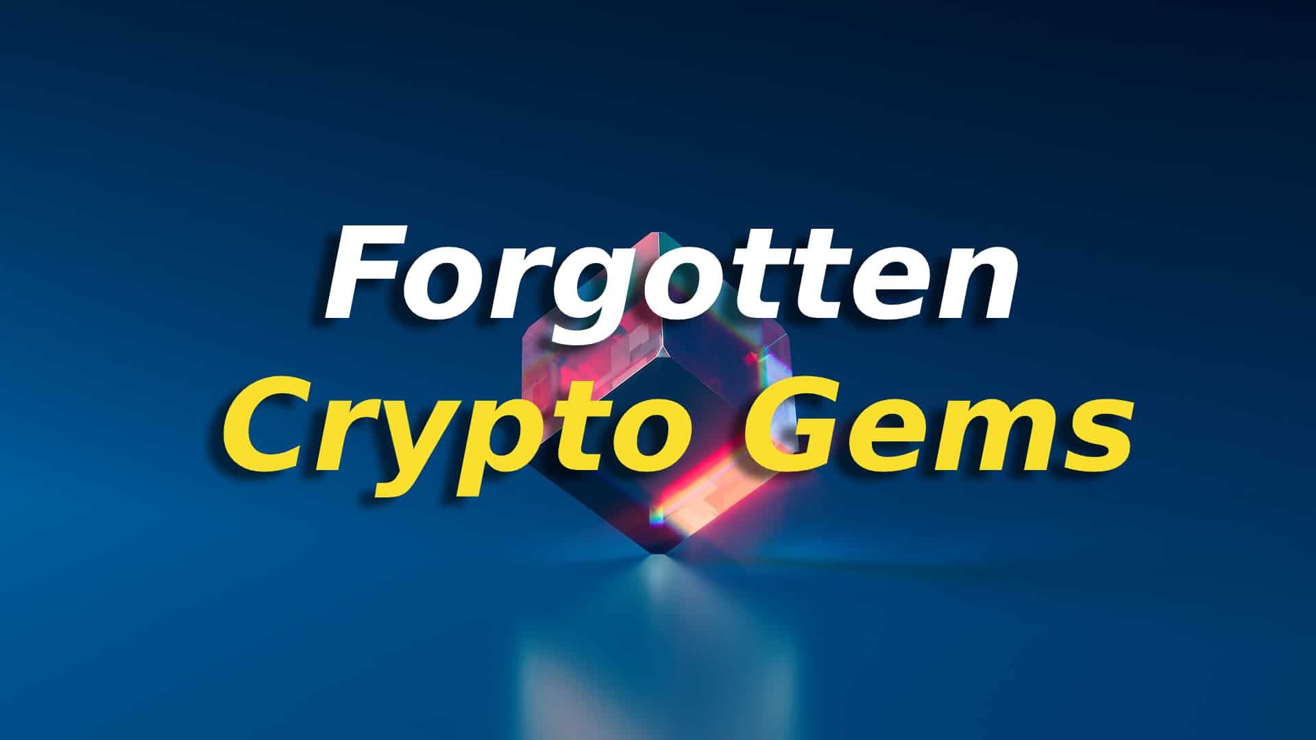 Forgotten Crypto Gems
