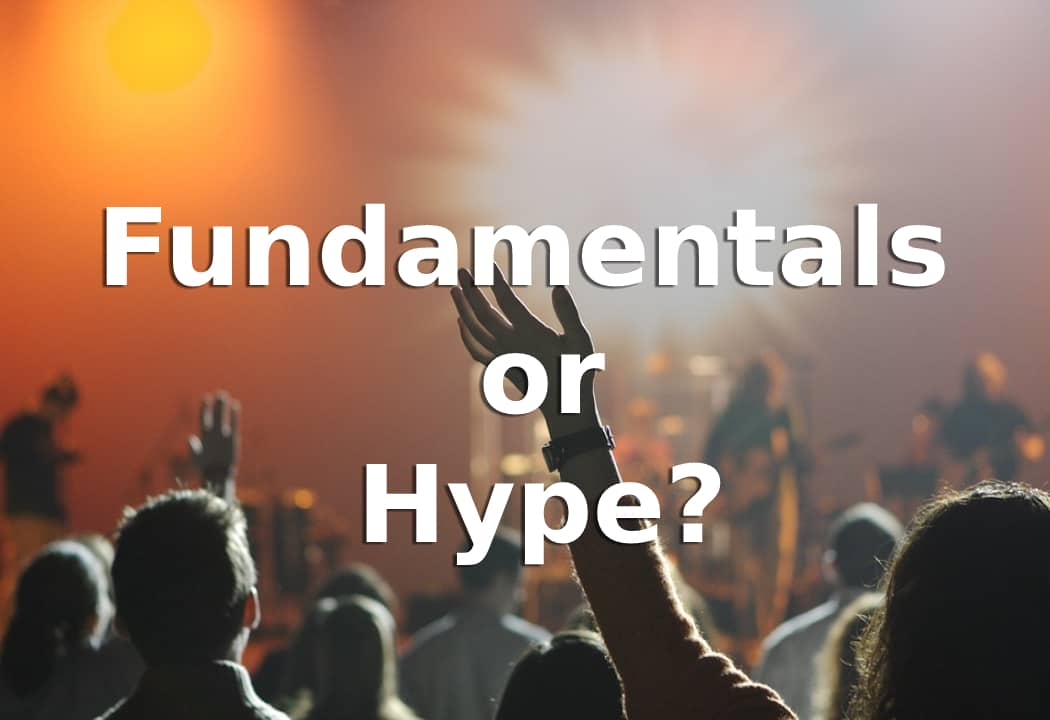 Fundamentals or Hype