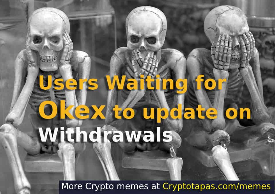 Okex Withdrawal Update
